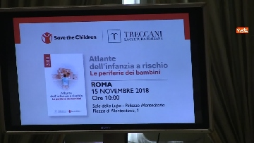 4 - Save the Children presenta a Montecitorio l' ''Atlante dell'infanzia a rischio''