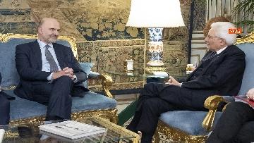 3 - Mattarella incontra il Commissario per gli Affari Economici dell'Ue, Pierre Moscovici