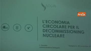 16 - Nucleare, Sogin presenta il piano di economia circolare per il decomissioning